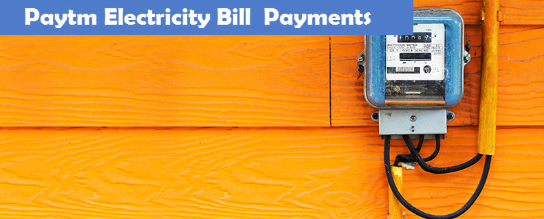 Paytm Electricity Bill Payments
