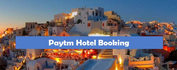 Paytm Hotel Booking