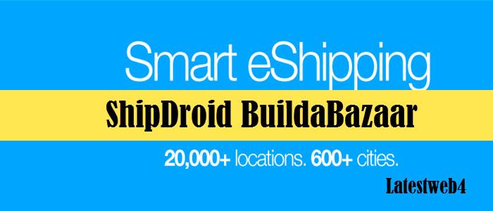 ShipDroid BuildaBazaar guide