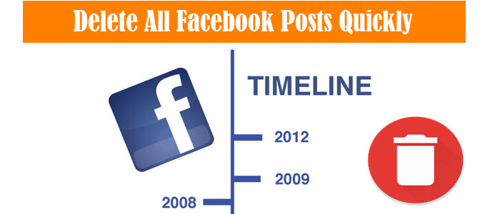 How To Delete All Facebook Posts From Timeline Quickly