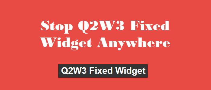 Stop Q2W3 Fixed Widget