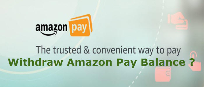 Withdraw Amazon Pay Balance
